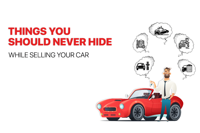 https://webcontent.gaadi.com/content/images/2019/07/Things-you-should-never-hide-while-selling-your-car--1-.png