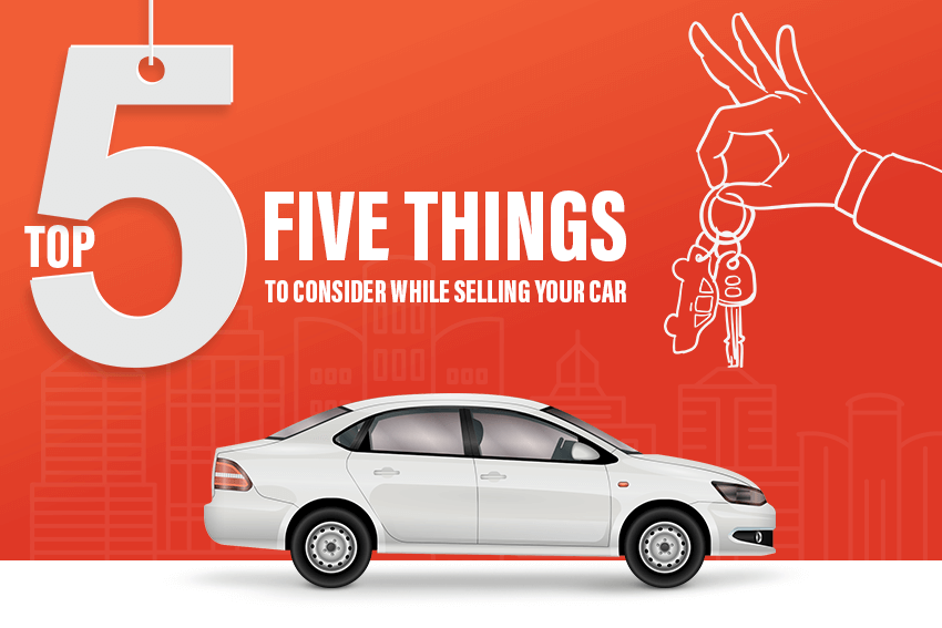 https://webcontent.gaadi.com/content/images/2019/07/Top-Five-Things-to-Consider-While-Selling-your-Car--1-.png