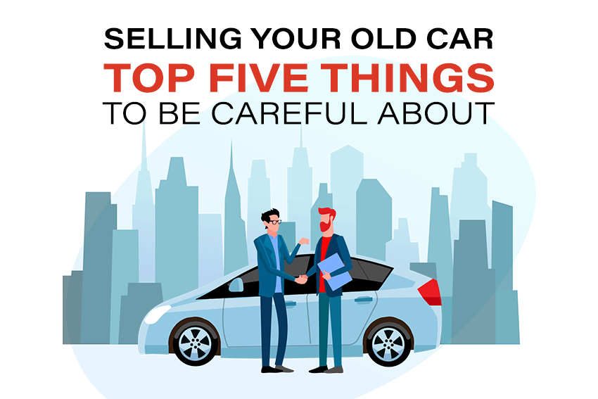 https://webcontent.gaadi.com/content/images/2019/08/Selling-your-old-car_-Top-five-Things-to-be-careful-about--1-.png