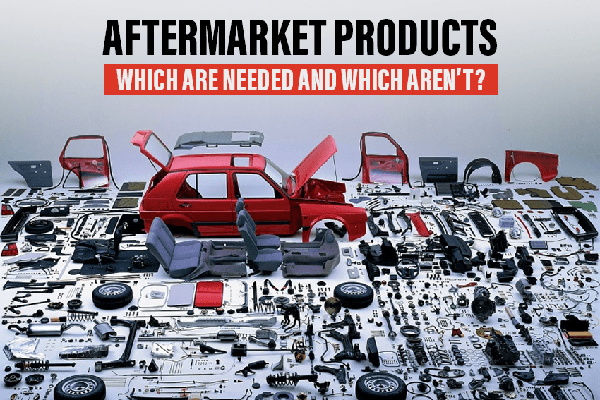 https://webcontent.gaadi.com/content/images/2019/09/Aftermarket-Products_-Which-are-needed-and-which-aren-t_-copy--1-.png