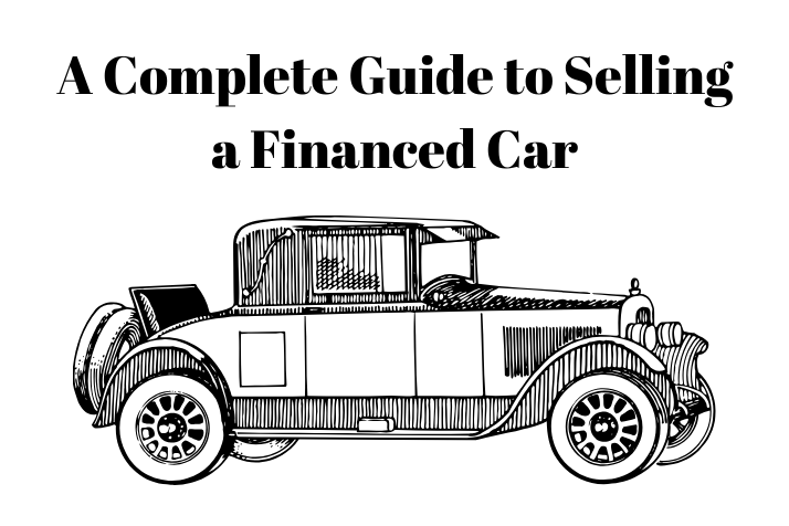 https://webcontent.gaadi.com/content/images/2019/10/A-Complete-Guide-to-Sell-a-Financed-Car.png