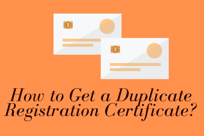 https://webcontent.gaadi.com/content/images/2019/10/How-to-Get-a-Duplicate-Registration-Certificate_.png