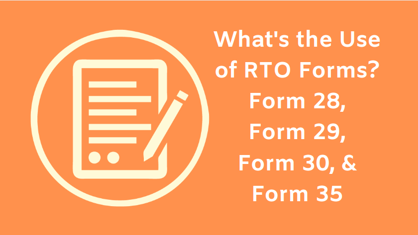https://webcontent.gaadi.com/content/images/2019/10/RTO-forms-28--29--30--and-35-1.png
