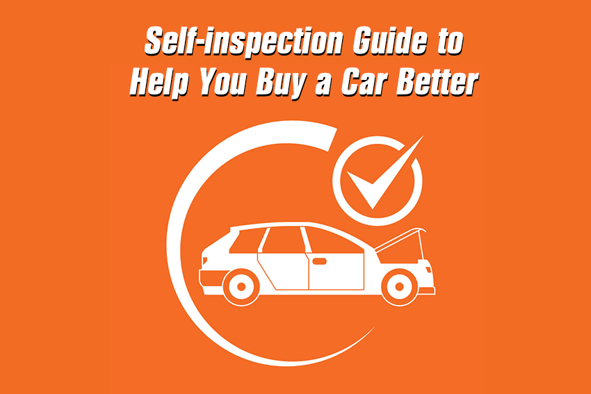 https://webcontent.gaadi.com/content/images/2019/10/Self-inspection-Guide-to-Help-You-Buy-a-Car-Better--1-.png
