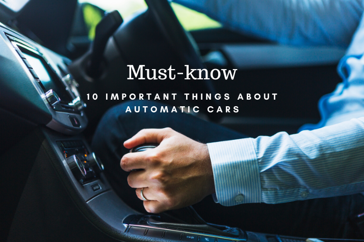 https://webcontent.gaadi.com/content/images/2019/11/10-Important-things-about-Automatic-cars.png