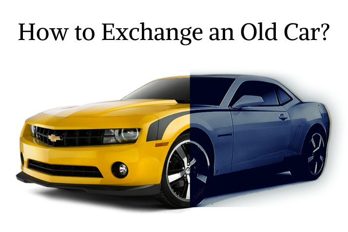 https://webcontent.gaadi.com/content/images/2019/11/How-to-Exchange-an-Old-Car_.png