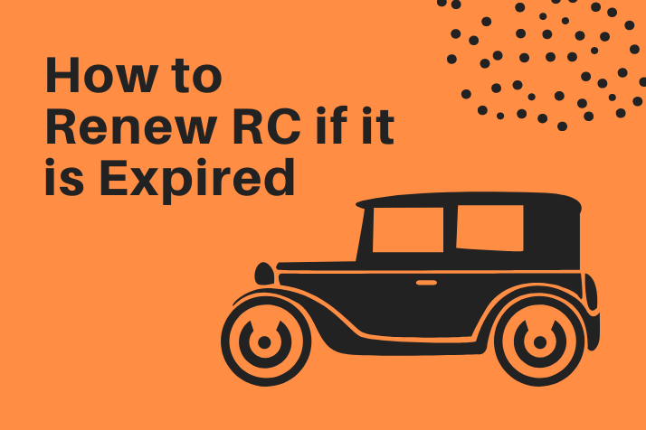 https://webcontent.gaadi.com/content/images/2019/11/How-to-Renew-RC-if-it-is-Expired.png